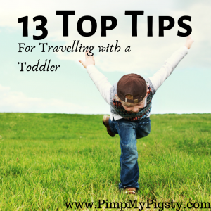 toddler running through grass with note saying top tips for travelling with toddlers